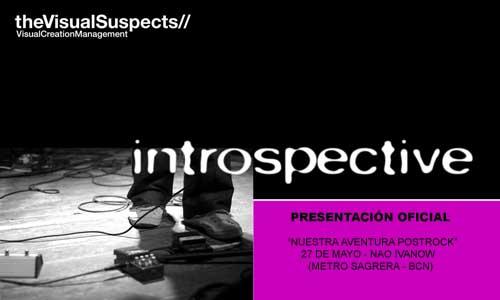 "PRESENTACIÓN DE ""INTROSPECTIVE"""